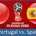 رابط مشاهدة مباراة أسبانيا و البرتغال بث مباشر بدون تقطيع بجودة عالية يوتيوب - Portugal  x Spain World Cup 2018 Live