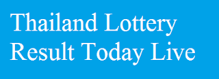 Thailand Lottery Result Today Live