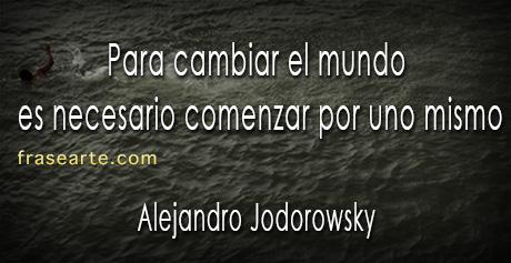Cambia el mundo Alejandro Jodorowsky