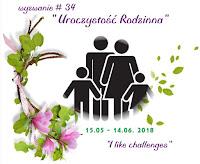 http://like-chellenges.blogspot.com/2018/05/wyzwanie-34-uroczystosc-rodzinna.html