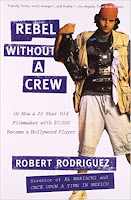 Robert Rodriguez - Rebel Without a Crew