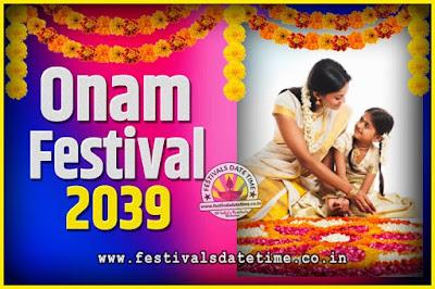 2039 Onam Festival Date and Time, 2039 Thiruvonam, 2039 Onam Festival Calendar