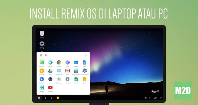 Install Remix OS Android di Laptop atau PC