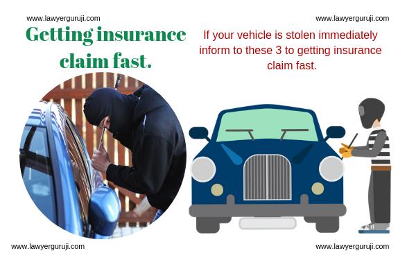 यदि आपका वाहन चोरी हो गया हो तो तुरंत इन 3 को सूचित करे ताकि insurance claim जल्दी मिले।  If your vehicle is stolen immediately inform to these 3 to getting insurance claim fast.