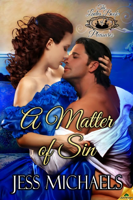 Happy Release Day- A Matter of Sin by Jess Michaels