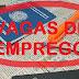 Vagas de emprego nesta semana em Petrolina pela Agência do Trabalho de Pernambuco