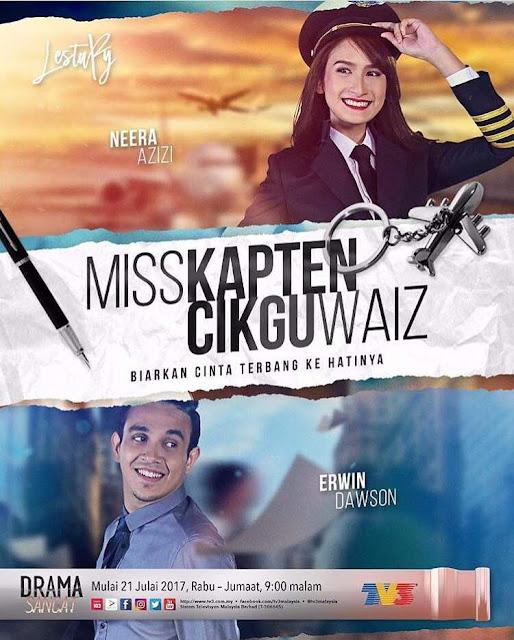 Drama Miss Kapten Cikgu Waiz Lakonan  Erwin Dawson, Neera Azizi