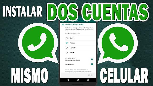 Como tener dos cuentas de WhatsApp en el celular