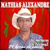 Mathias Alexandre - As Melhores