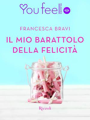 [Ti segnalo un libro]: IL MIO BARATTOLO DELLA FELICITA di Francesca Bravi
