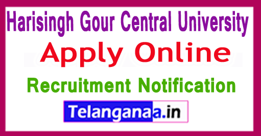 Harisingh Gour Central University Recruitment Notification 2017 Apply