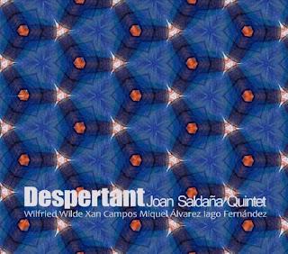"""Joan Saldaña Quintet: """"Despertant"""" / stereojazz"""