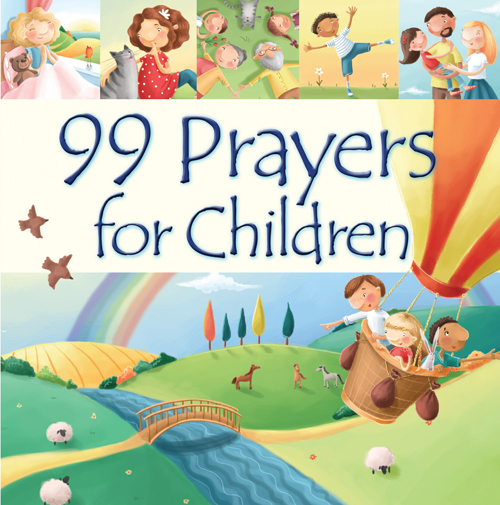 http://www.kregel.com/childrens-prayers/99-prayers-for-children/