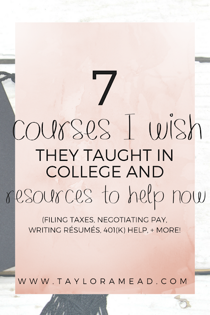 7 Courses I Wish They Taught In College and Where to Actually Find the Resources - Taylor A Mead