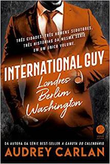 INTERNATIONAL GUY: LONDRES, BERLIM, WASHINGTON (INTERNATIONAL GUY #3) - AUDREY CARLAN
