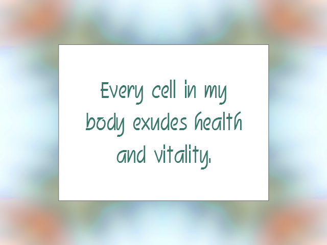 HEALTH and WELL-BEING affirmation