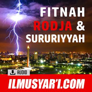 Seputar Fitnah Sururiyyah dan Rodja