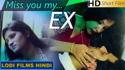 Miss You Ex (2019) Hindi Short Film 720p WEB-HD 140MB
