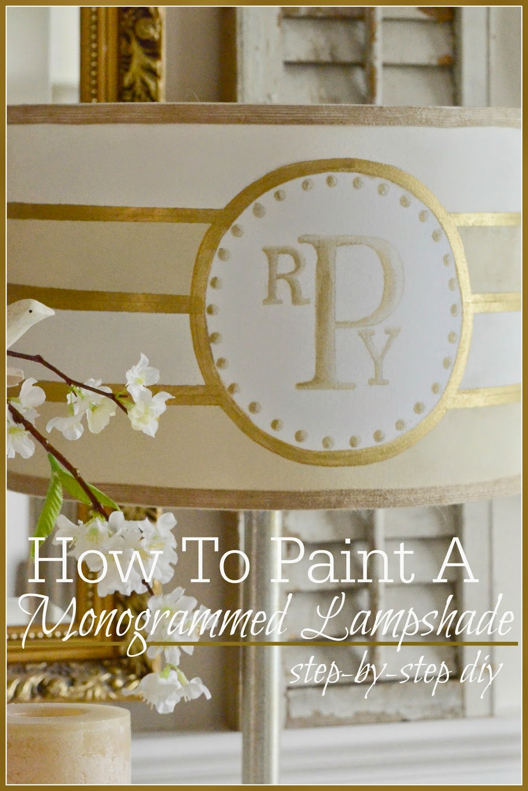 How to paint a monogrammed lampshade stonegable how to paint a monogrammed lampshade mozeypictures Image collections