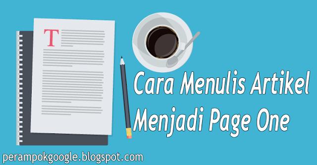 Cara Menulis Artikel Menjadi Page One