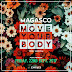 New Music: Magasco- Move your body