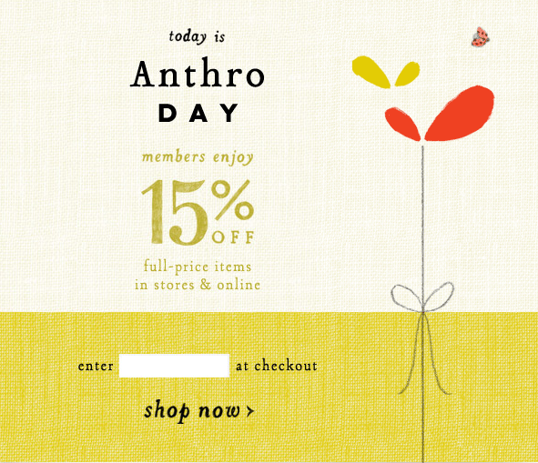 Like Anthropologie coupons? Try these...