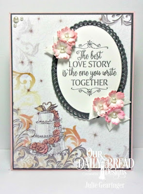 Our Daily Bread Designs, Happily Ever After, Ovals Dies, Ornate Ovals Dies, Bitty Blossoms Dies, Wedding Wishes 6x6 Paper Pad, Designed by Julie
