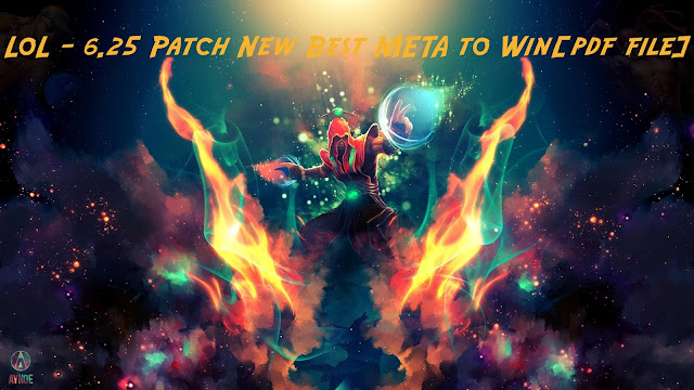 LoL - 6.25 Patch New Best META to Win[pdf file]