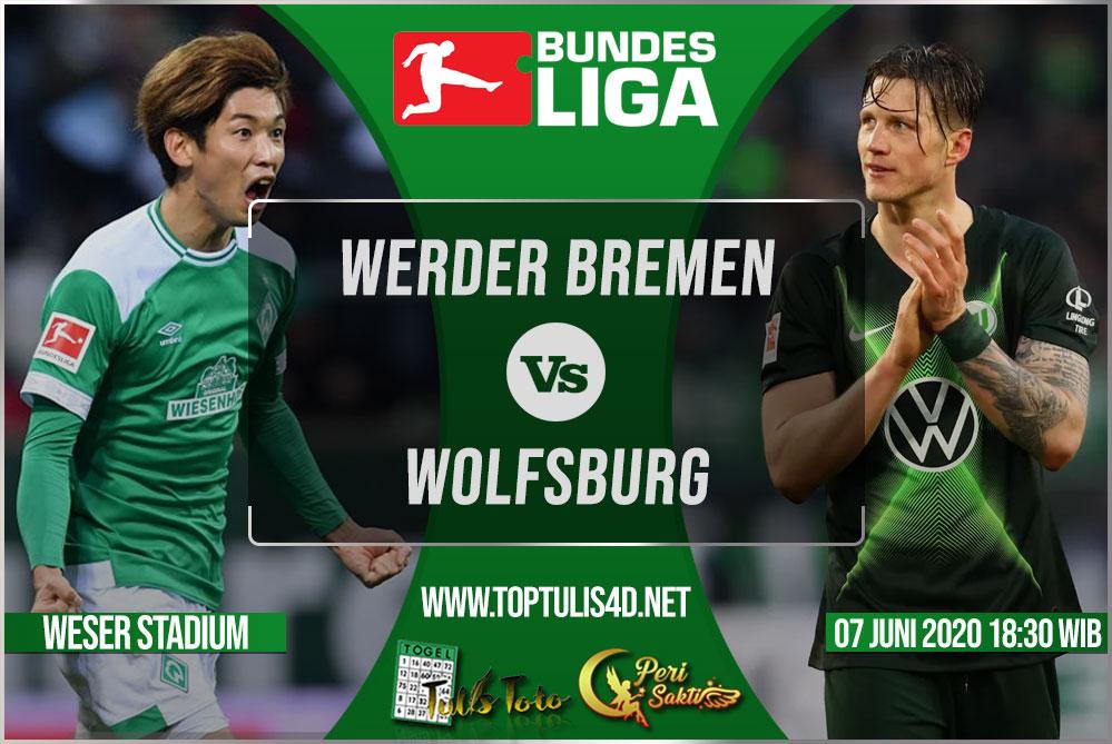 Prediksi Werder Bremen vs Wolfsburg 07 Juni 2020