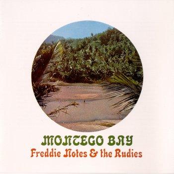 Freddie Notes The Rudies Montego Bay