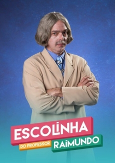 Escolinha do Professor Raimundo 2019