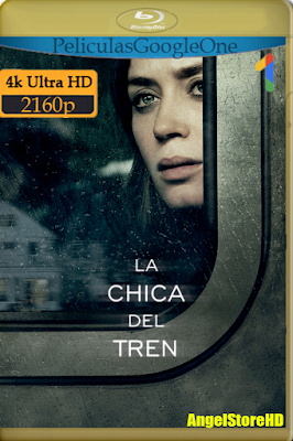 La Chica Del Tren (2016) [4K UHD [HDR] [Latino-Inglés] [GoogleDrive] – By AngelStoreHD