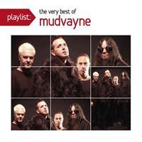 [2011] - Playlist - The Very Best Of Mudvayne