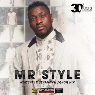 Mr. Style - Ngitshele Sthandwa Sam (Gqom Mix)