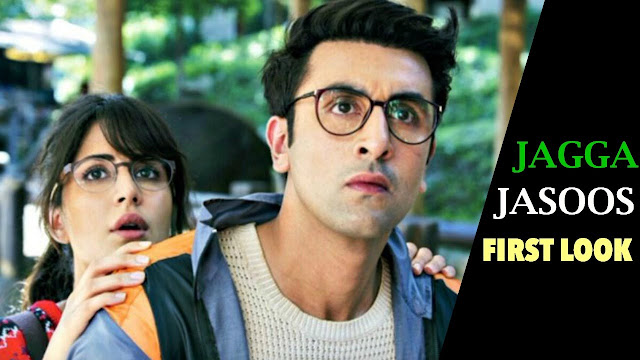 Jagga Jasoos First Look