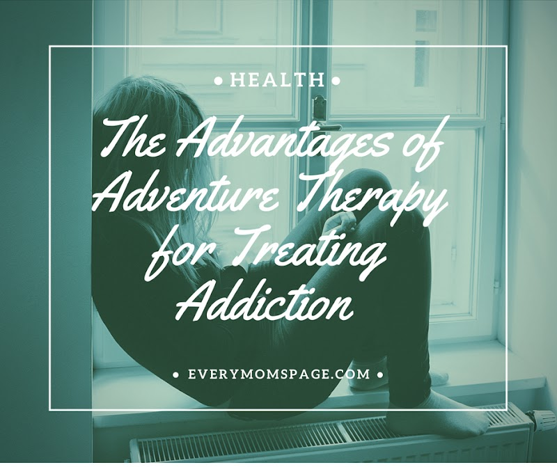 The Advantages of Adventure Therapy for Treating Addiction