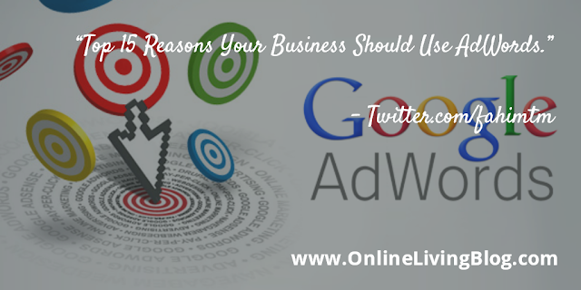 Top 15 Reasons Your Business Should Use AdWords