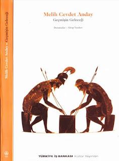 Melih Cevdet Anday - Bütün Eserleri 14 - Geçmişin Geleceği