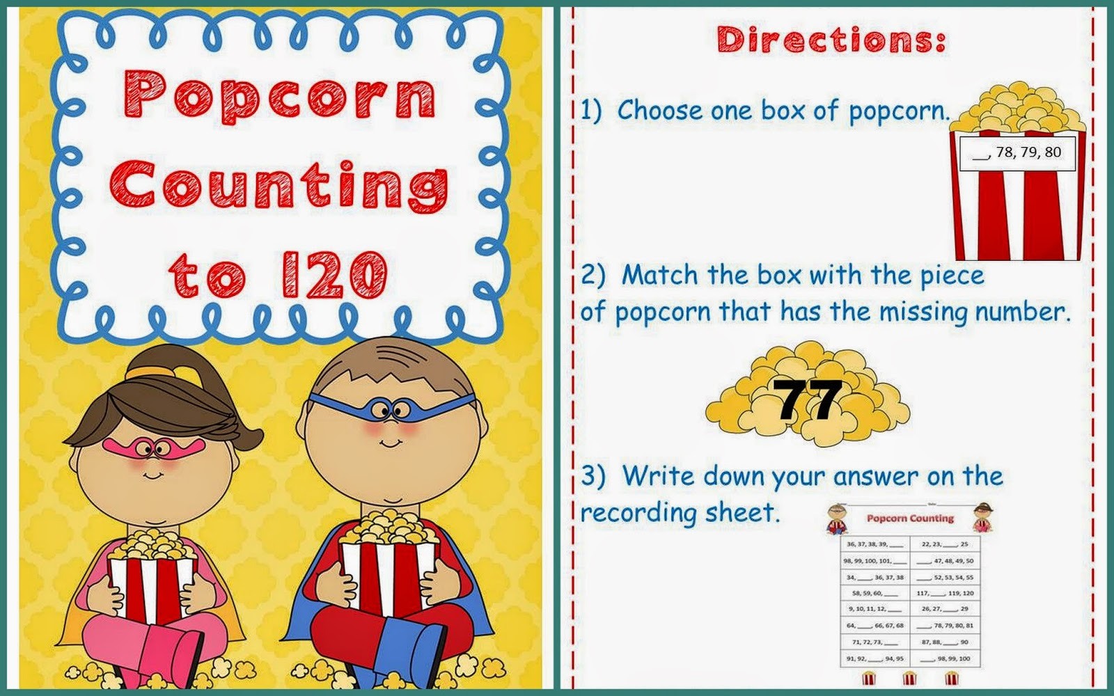 http://www.teacherspayteachers.com/Product/Popcorn-Counting-to-120-1040294