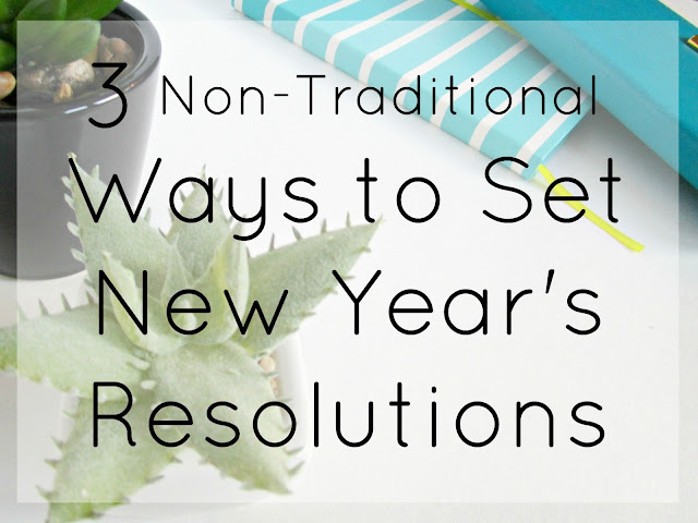 3 Ways to Set New Year's Resolutions