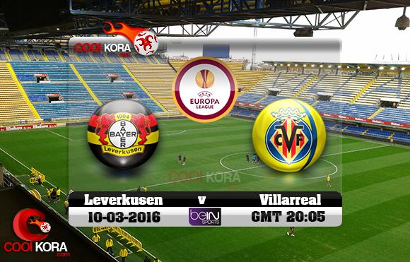 مشاهدة مباراة فياريال وباير ليفركوزن اليوم 10-3-2016 في الدوري الأوروبي نشر