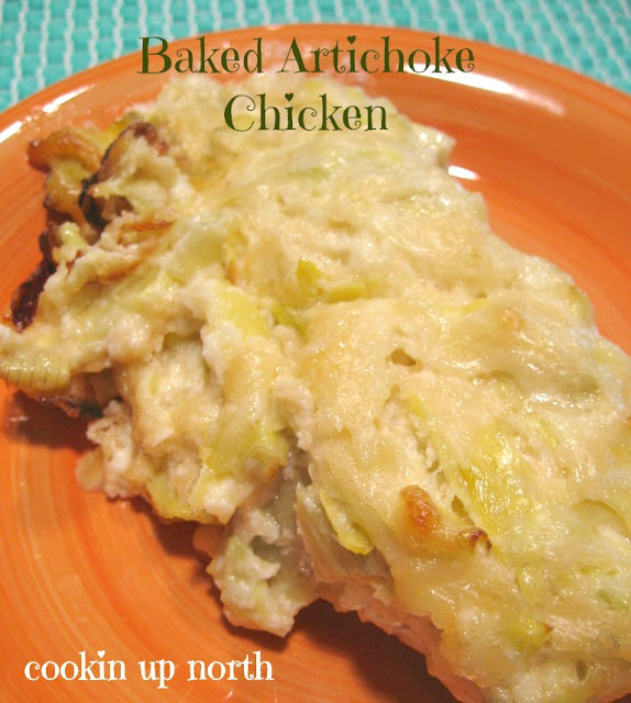 cookin' up north: Baked Artichoke Chicken