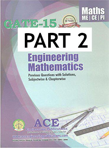 ENGINEERING MATHEMATICS PART - 2 ACE ACADEMY GATE - IES