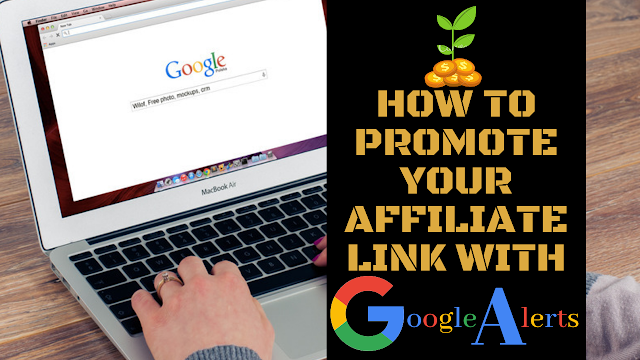 Make Money with Google Alerts and ClickBank