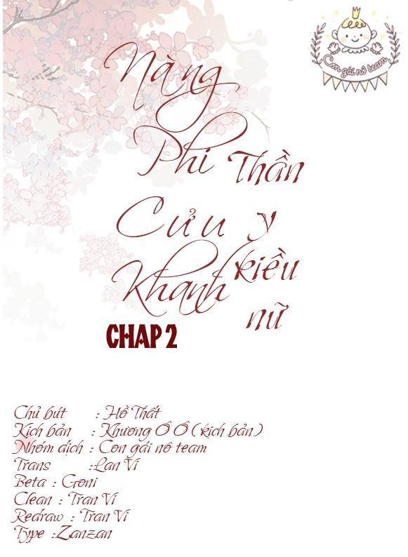 Nàng Phi Cửu Khanh - Thần Y Kiều Nữ chap 2 - Trang 2