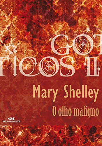 O Olho Maligno Mary Shelley