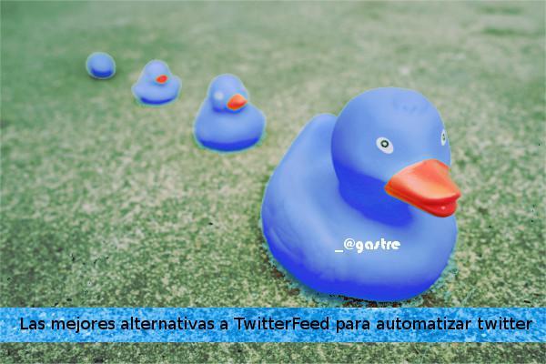 Las mejores alternativas a TwitterFeed para automatizar twitter