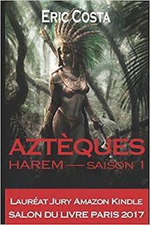 Harem: Aztèques de Eric Costa PDF