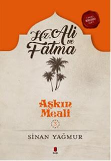 Hz. Ali ve Fatma - Aşkın Meali 3