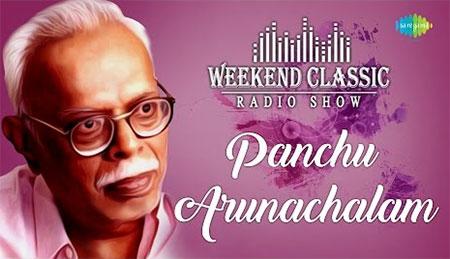Panchu Arunachalam Special Weekend Classic Radio Show Tamil